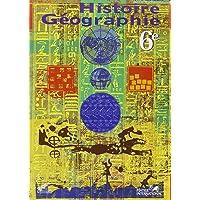 Histoire géographie, 6e, livre de l'élève, RCI
