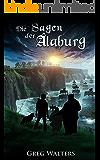 Die Sagen der Alaburg (Alaburg 4/7) (Die Farbseher Saga 4) (German Edition)