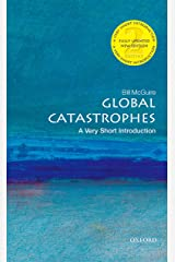 Global Catastrophes: A Very Short Introduction (Very Short Introductions) Kindle Edition