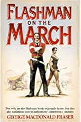 Flashman on the March (The Flashman Papers, Book 11) Kindle Edition