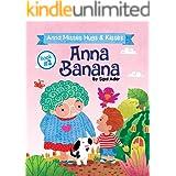 ANNA BANANA - Anna Misses Hugs & Kisses: Funny Rhyming Picture Books (Anna Banana Rhyming books Book 2)