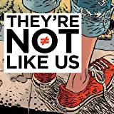 They're Not Like Us (Collections) (2 Book Series)