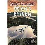 Brian's Return: 4 (A Hatchet Adventure)