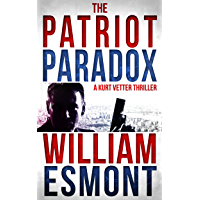 The Patriot Paradox (Kurt Vetter Book 1) (English Edition)