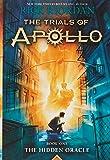 The Trials of Apollo Book One The Hidden Oracle: 1 (Trials of Apollo, 1)