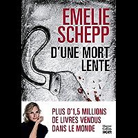 D'une mort lente : La reine du polar suédois revient vous faire trembler (HarperCollins Noir)