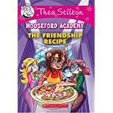 Thea Stilton Mouseford Academy#15 The Friendship Recipe