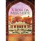 A rosa da meia-noite (Portuguese Edition)