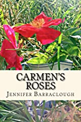 Carmen's Roses: A story of mystery, romance and the paranormal Kindle Edition