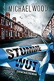 Stumme Wut: Kriminalroman (DCI Matilda Darke 1)
