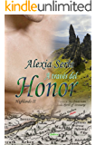 A través del honor (Highlands nº 2) (Spanish Edition)