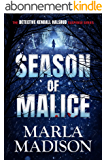 Season of Malice (The Detective Kendall Halsrud series Book 4) (English Edition)