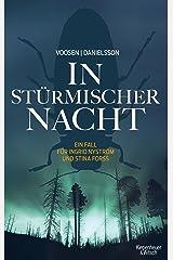 In stürmischer Nacht: Ein Fall für Ingrid Nyström und Stina Forss (Die Kommissarinnen Nyström und Forss ermitteln 4) Kindle Ausgabe