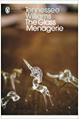 The Glass Menagerie (Penguin Modern Classics) Paperback