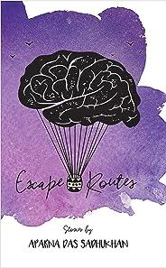 Escape Routes: Short Stories