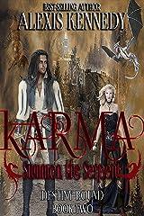 Karma: Summon the Serpent (Destiny Bound Book 2) Kindle Edition