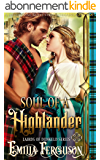 Soul Of A Highlander (Lairds of Dunkeld Series) (A Medieval Scottish Romance Story) (English Edition)