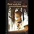 Paul und die unsichtbare Welt