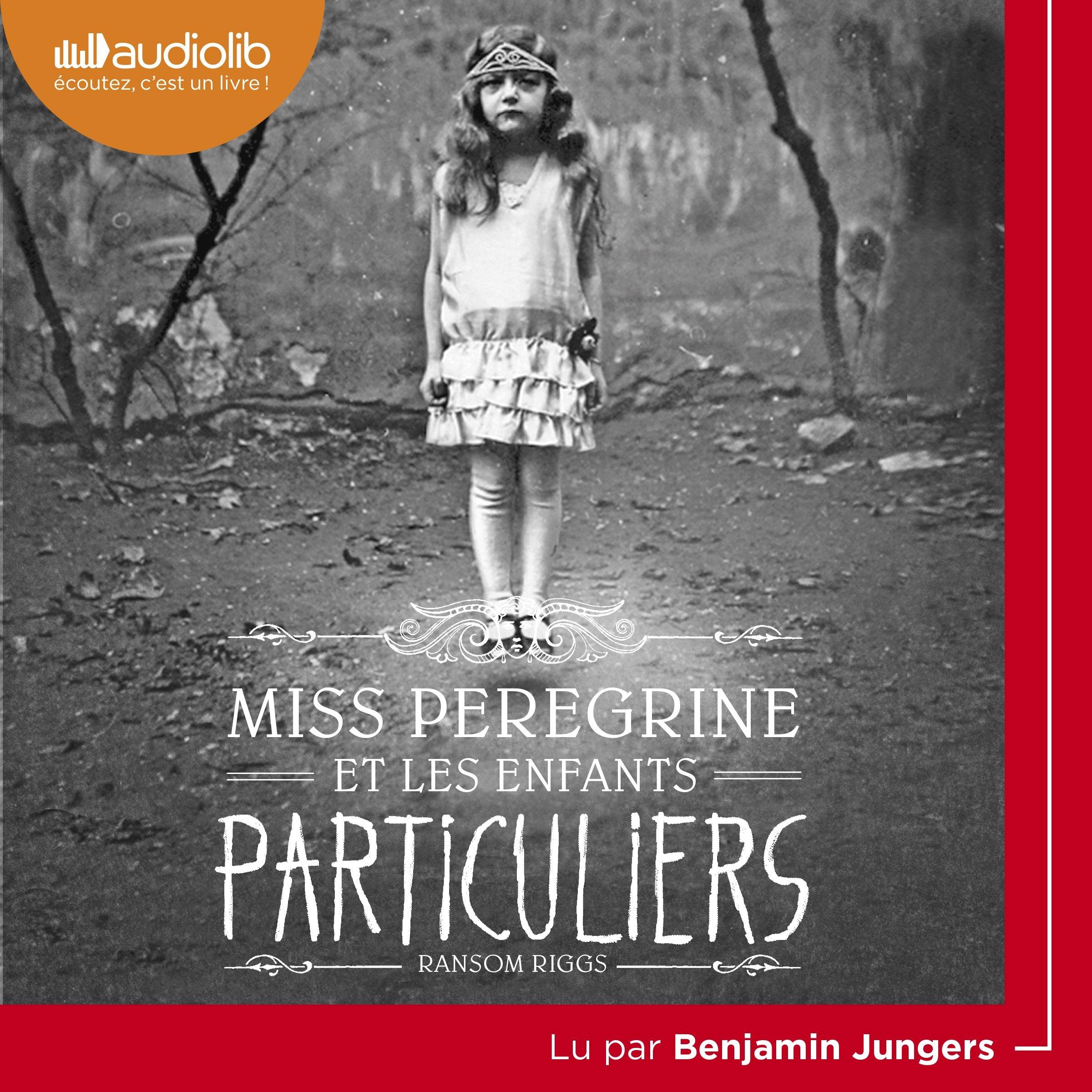Miss Peregrine et les enfants particuliers: Miss Peregrine et les enfants particuliers 1