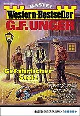 G. F. Unger Western-Bestseller 2375 - Western: Gefährlicher Stolz