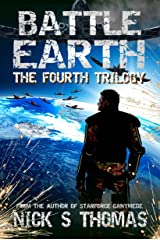 Battle Earth: The Fourth Trilogy Kindle Edition