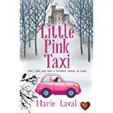 Little Pink Taxi : A wonderful uplifting read set in Scotland!