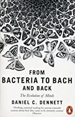 From Bacteria to Bach and Back: The Evolution of Minds (2018)