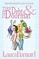 The Debt & the Doormat Kindle Edition