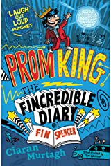 Prom King: The Fincredible Diary of Fin Spencer Paperback