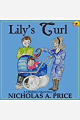 Lily's Curl (A Children's Short Story Book 1) Kindle Edition