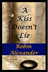 A Kiss Doesn't Lie Kindle Edition