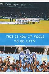 THIS IS HOW IT FEELS TO BE CITY (1) Kindle Edition