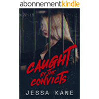 Caught by the Convicts (English Edition)