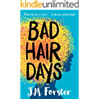 Bad Hair Days: A mystery for children and young teens aged 10-14