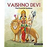 Large Print: Vaishno Devi The Powerful Goddess-Indian Mythology