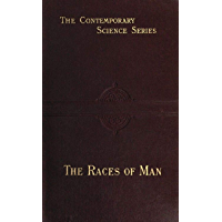 """The Abridged Version of """"The Races of Man"""":  An Outline of Anthropology and Ethnography"""