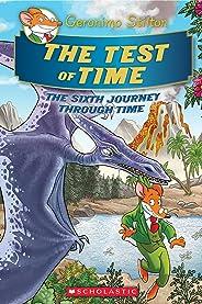 Geronimo Stilton Journey Through Time #6: The Test of Time (Geronimo Stilton: The Journey Through Time)