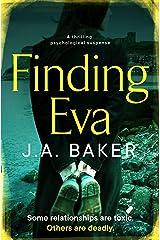 Finding Eva: a thrilling psychological suspense Kindle Edition