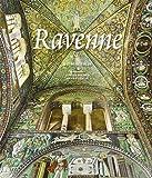 Ravenne : Capitale de l'Empire romain d'Occident