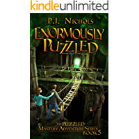 Enormously Puzzled (The Puzzled Mystery Adventure Series: Book 5)