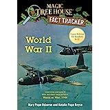 World War II: A Nonfiction Companion to Magic Tree House Super Edition #1: World at War, 1944: 36 (Magic Tree House (R) Fact
