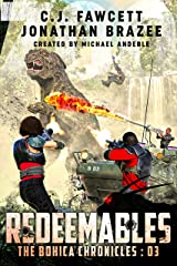 Redeemables (The BOHICA Chronicles Book 3) Kindle Edition