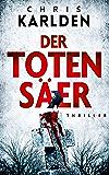 Der Totensäer: Ein Speer-und-Bogner-Thriller 2