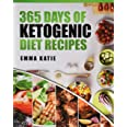 365 Days of Ketogenic Diet Recipes: (Ketogenic, Ketogenic Diet, Ketogenic Cookbook, Keto, For Beginners, Kitchen, Cooking, Di