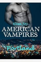 American Vampires 11: Portland Kindle Ausgabe
