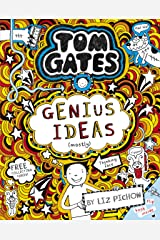 Tom Gates 4: Genius Ideas (mostly) (Tom Gates series) Kindle Edition
