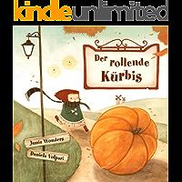 Der rollende Kürbis (Kinderbuch Herbst, Bilderbuch für Leseanfänger)