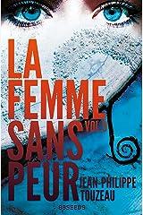 La femme sans peur (Volume 9) Format Kindle