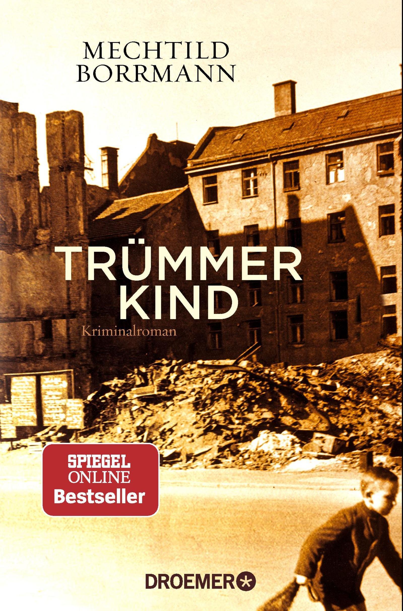 Trümmerkind: Roman (Droemer Taschenbuch, Band 30492)