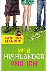 Mein Highlander und ich (und Philipp) Kindle Ausgabe